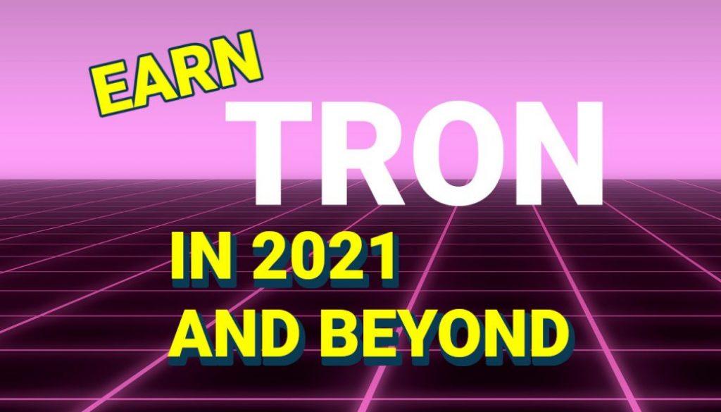 Earn Tron